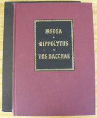 Euripides/Medea/Hippolytus/The Bacchae by Euripides by Euripides