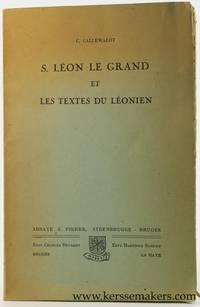 S. Léon le Grand et les textes du Léonien