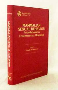Mammalian Sexual Behavior Foundations for Contemporary Research