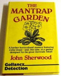 The Mantrap Garden