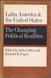 Latin America and the United States: The Changing Political Realities