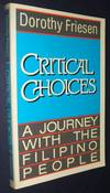 Critical Choices: a Journey with the Filipino People