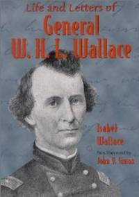 Life and Letters of General W.H.L.Wallace (Shawnee Classics) by Isabel Wallace; Foreword-John Y. Simon - Paperback - 30/09/2000 - from The Book Annex (SKU: PBFH045616)