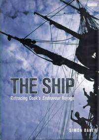 The Ship: Retracing Cook's Endeavour Voyage