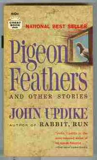 pigeon feathers by john updike John updike pigeon feathers: and other stories by by john updike this pigeon feathers: and other stories book is not really ordinary book, you have it then the world is in your hands the benefit you get by reading this book is actually information inside this.