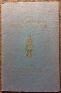 The May T. Morrison Festival of Music, dedicating the May T. Morrison Hall, the Alfred Hertz Memorial Hall of Music, the Edmond O'Neill Memorial Organ, the Ansley Salz Collection of Instruments.
