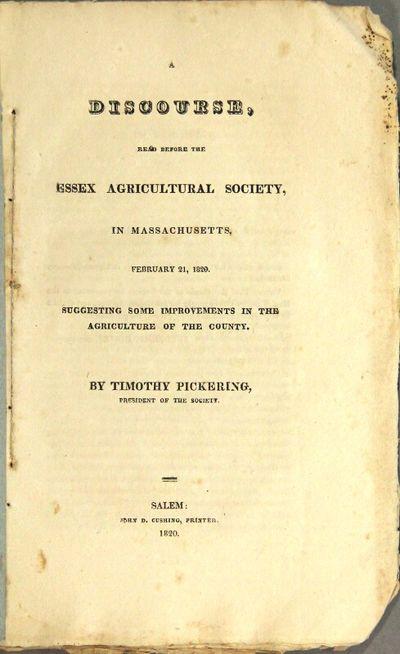 Salem: John D. Cushing, printer, 1820. First edition, 8vo, pp. , 4-27, ; uncut; original drab blue f...
