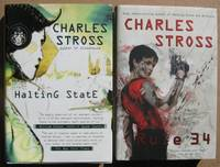 "Halting State:  book one - Halting State; book two - Rule 34 -(the complete two volume series ""Halting State"")- (hard covers with dust jackets) by  Charles Stross - Hardcover - 3rd & 2nd Printings  - 2007 - from Nessa Books (SKU: 010931)"