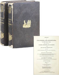 Annals of Philadelphia and Pennsylvania, in the Olden Time (2 Vols.)
