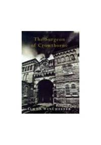 The Surgeon Of Crowthorne by Winchester, Simon