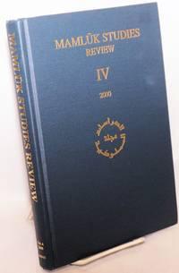 Mamluk Studies Review Volume IV