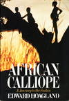 image of AFRICAN CALLIOPE: A Journey to the Sudan.