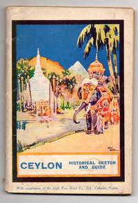 How to See the World. Ceylon: The Pearl of the Indian Ocean (Cover title: Ceylon Historical Sketch and Guide)