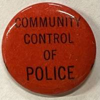 image of Community control of police [pinback button]
