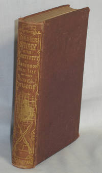 The Soldier's Story of His Captivity at Andersonville, Belle Isle and Other Rebel Prisons by  Warren Lee Goss - Hardcover - 1867 - from Alcuin Books, ABAA-ILAB (SKU: 019114)