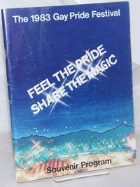 The 1983 Gay Pride Festival: Feel the pride, share the magic; souvenir program