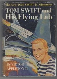 Tom Swift and His Flying Lab by  Victor Appleton II - Hardcover - from Ed's Editions, LLC and Biblio.com