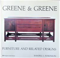 GREENE AND GREENE FURNITURE AND RELATED DESIGNS