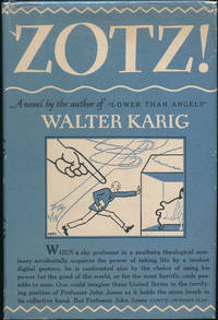Zotz! by  Walter KARIG - Hardcover - Signed - 1947 - from Main Street Fine Books & Manuscripts, ABAA and Biblio.co.uk