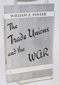 The trade unions and the war