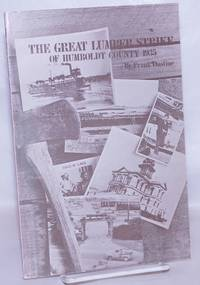 image of The great lumber strike of Humboldt County 1935. Second edition