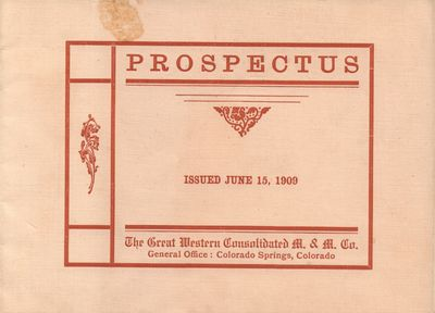 Colorado Springs, Colorado: Great Western Consolidated M. & M. Co.. Very Good. 1909. Pamphlet. Buff ...