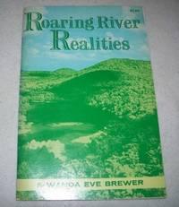 Roaring River Realities