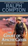 image of The Ghost of Apache Creek (Ralph Compton Novels (Paperback))