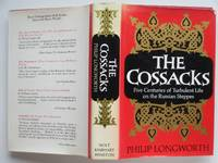 image of The Cossacks: five centuries of turbulent life on the Russian steppes