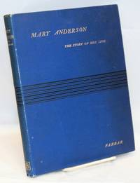 image of Mary Anderson: the story of her life and professional career