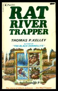 RAT RIVER TRAPPER - The Story of Albert Johnson - The Mad Trapper