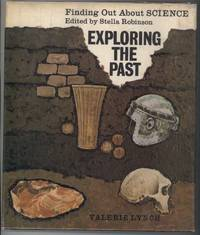 image of EXPLORING THE PAST  Finding Out About Science Series.