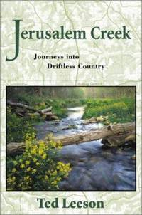 image of Jerusalem Creek : Journeys into Driftless Country