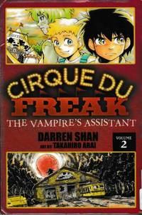 Cirque Du Freak: The Vampire's Assistance Vol 2 (Cirque Du Freak: The Manga #2)