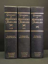 Genealogies of Kentucky Families: From the Register of the Kentucky Historical Society A-M (Allen - Moss); O - Y (Owen - Young); From the Filson Club History Quarterly (Complete 3 Volume Set)
