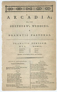 Arcadia; or, the shepherd's wedding. A dramatic pastoral.