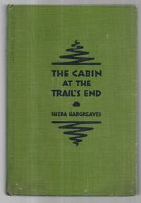 The Cabin at the Trail's End