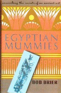 image of Egyptian Mummies: Unraveling the Secrets of an Ancient Art
