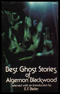 BEST GHOST STORIES: The Willows; Secret Worship; Ancient Sorceries; The Glamour of the Snow; The...