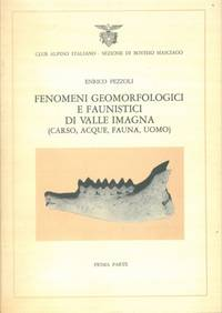 Fenomeni geomorfologici e faunistici di Valle Imagna (Carso, acque, fauna, uomo).