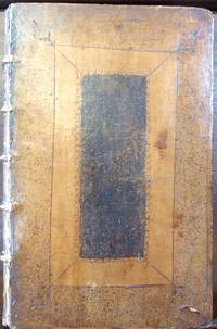 London: Robert Scott, Richard Chiswell et al, 1706. Panelled spine, red spine label. Covers with bli...