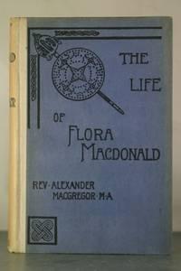 The Life of Flora MacDonald