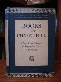 Books from Chapel Hill - A Complete Catalogue 1923-1945