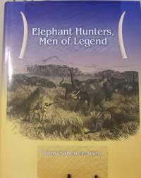 Elephant Hunters, Men of Legend