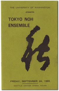 The University of Washington Presents Tokyo Noh Ensemble Friday, September 24, 1965 Seattle Center Opera House.