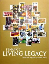 Penang\'s Living Legacy: Heritage Traders of George Town