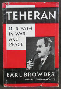 Teheran : Our Path in War and Peace