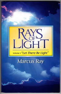 Rays of Light, Volume 1: Let There be Light
