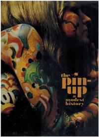 image of The Pin-Up: A Modest History by Mark Gabor (1972-08-02)