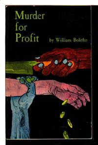 MURDER FOR PROFIT. by  William Bolitho - (1964) - from Bookfever.com, IOBA (SKU: 69080)